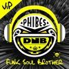 Funk Soul Brother VIP