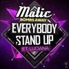 Bombs Away ft. Luciana - Everybody Stand Up (Matic Remix)