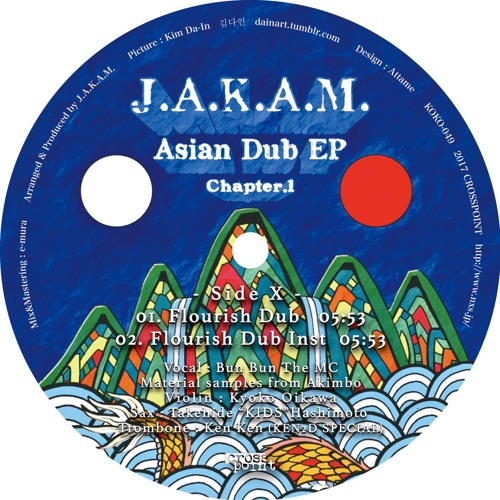 J.A.K.A.M.  Asian Dub EP Chapter.1