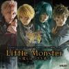 Little Monster ~Bokura No Chiisaki-Mono~