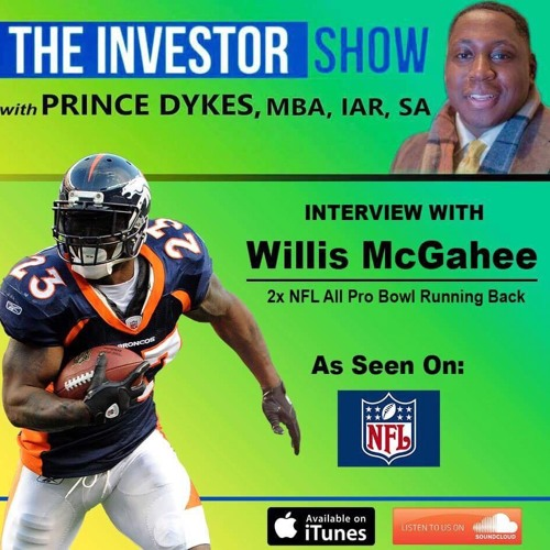 2x NFL All Pro RB Willis McGahee on Investing, Life & Football