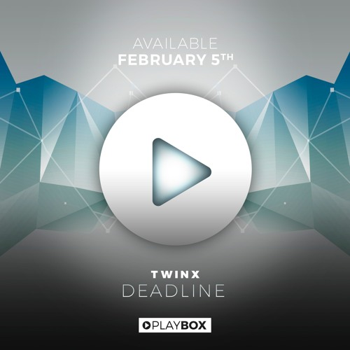 TWINX - Deadline (Original Mix)