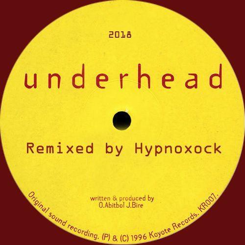 UNDERHEAD - Whirlrain Of Fire (Hypnoxock Remix)- UNRELEASED