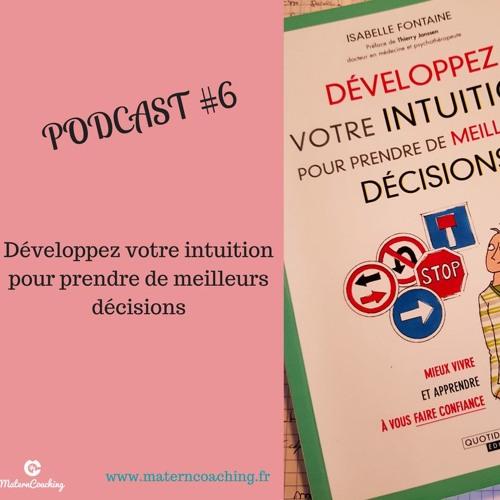Développer Son Intuition Pour Prendre De Meilleures Décisions.MP3