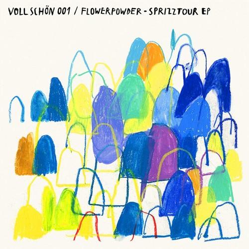 🚴 VOLL SCHÖN 001 🏇 Flowerpowder - Sprizztour EP