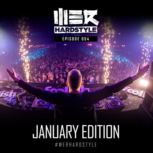 Brennan Heart presents WE R Hardstyle January 2018 by
