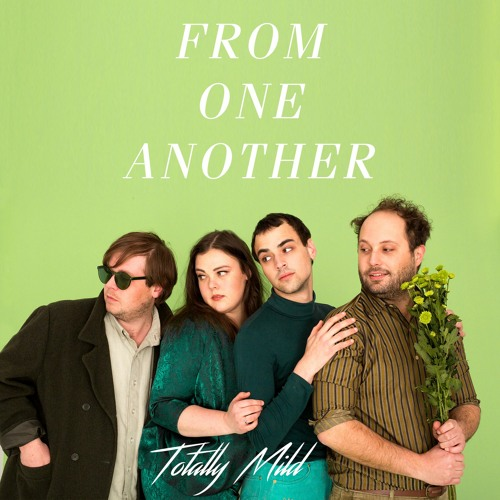 Totally Mild - From One Another