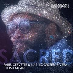 """Sacred"" Paris Cesvette & Luis LooweeR Rivera Ft: Josh Milan - Radio Mix"