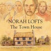The Town House (Suffolk House #1) By Norah Lofts Audiobook Excerpt