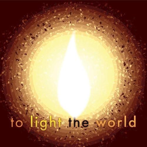 Light the World (2017) for SATB Choir