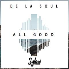 De La Soul - All Good (Sylow Remix)[FREE DOWNLOAD]