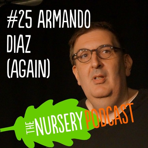 #25 - Armando Diaz in Conversation at Slapdash 2017