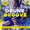 MARUV & BOOSIN - Drunk Groove (Kolya Funk & Mephisto Radio mix)