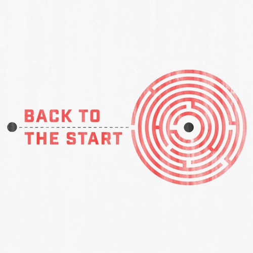 Back to the Start-The Beginning 01-14-18 Kyle Thompson