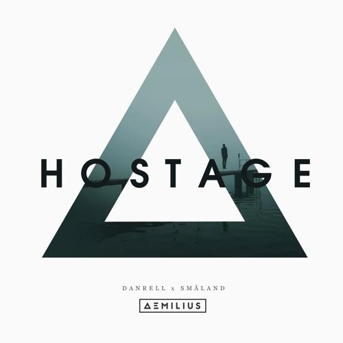 Danrell x Småland - Hostage (Aemilius Remix)