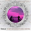 Marlus - To Get Her (Love) ft. Carla Gristina