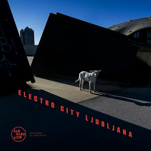 VA Elektroliza - Electro City Ljubljana [KCZLP001]