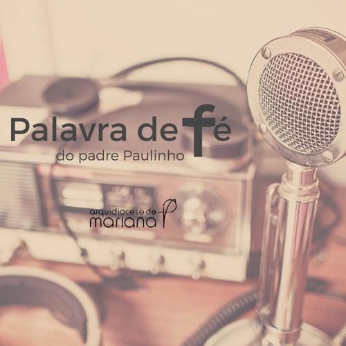 Palavra de Fé do Padre Paulinho - 16 de janeiro