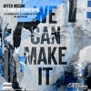 Offer Nissim Feat. Dana International - We Can Make It (Adrian Lagunas Remix)DOWNLOAD