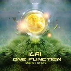 One Function & Ilai - Energy Of Life *OUT NOW*