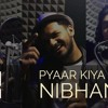 Pyar Kiya To Nibhana Remix