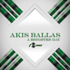 Akis Ballas - Whatever That Hurts ()