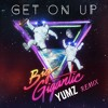 Get On Up - Big Gigantic (YUMZ RE-HEAT)