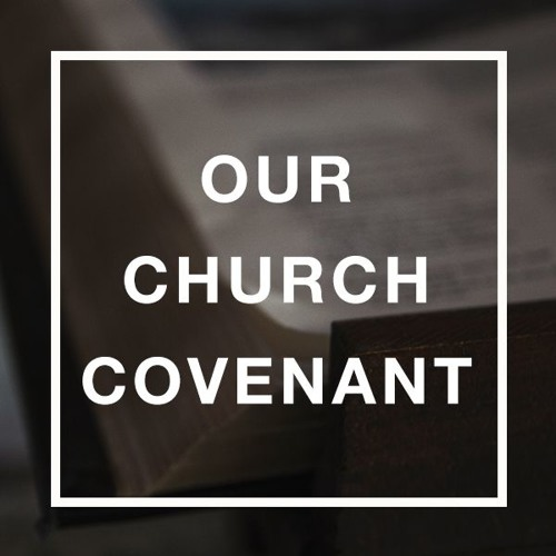 Our Church Covenant