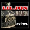 Lil Jon feat. Three 6 Mafia - Act A Fool (JOINTZ Remix)