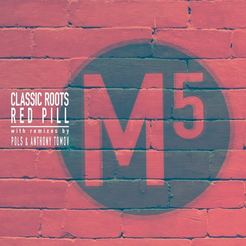 Classic Roots - Red Pill [POLS remix] (preview)