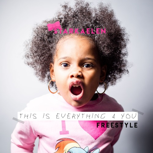 This Is Everything For You - StarKaelen