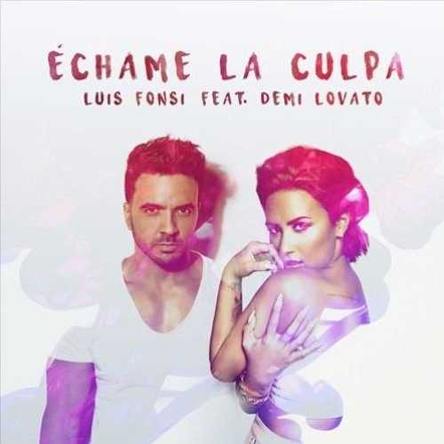 ECHAME LA CULPA - LUIS FONSI FT. DEMI LOVATO (ALEX EGUI INTRO EDIT)