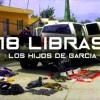 Los Hijos De Garcia - 18 Libras 2017