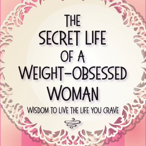 """Motivational speaker Iris Ruth Pastor on her book """"The Secret Life of a Weight-Obsessed Woman"""""""