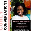 Curly Conversations: Natural Hair Growth at Any Stage | Maintaining Long Curls