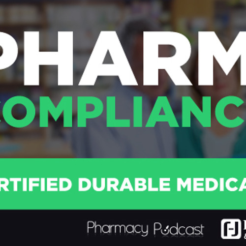 Certified Durable Medical Equipment Specialist - PPN Episode 535