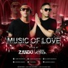 NEW SET - Music Of Love  (Zandú & Juan Valencia)OUT NOW