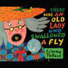 There Was an Old Lady Who Swallowed a Fly by Simms Taback, read by Stuart Blinder