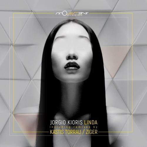 Jorgio Kioris - Linda (incl. Kastis Torrau, Ziger remixes)