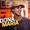 MC R10 DONA MARIA ONTEM EU TRANSEI COM SUA FILHA  ((DJ DN SUCESSO)) 2018 BRABAA