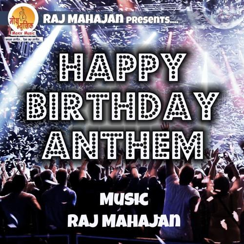 Happy Birthday Anthem
