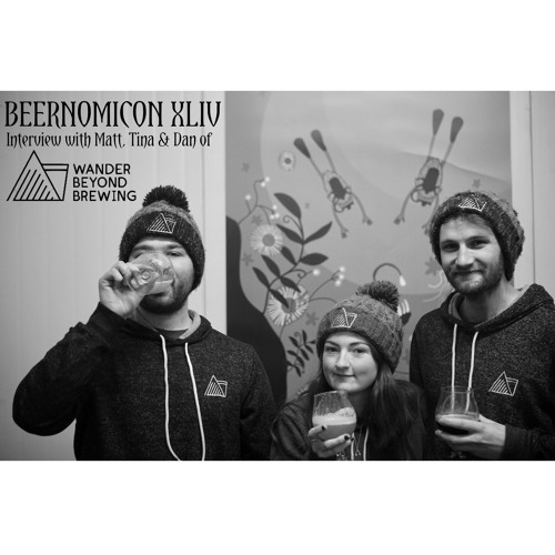 Beernomicon XLIV - Interview with Wander Beyond Brewing