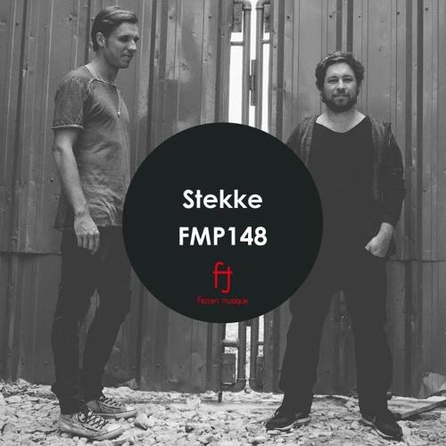 Fasten Musique Podcast 148 | Stekke