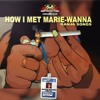 Chinese Assassin How I Met Marie-Wanna Ganja Songs Mix