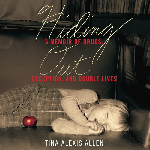 HIDING OUT by Tina Alexis Allen