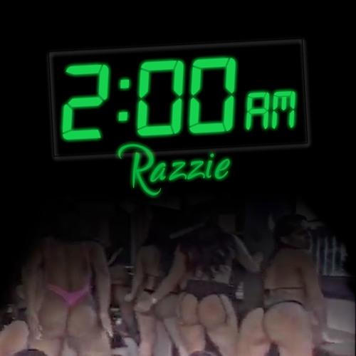 2 AM - Razzie