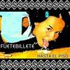 Fuete Billete - Hasta el Piso (V6 Remix)