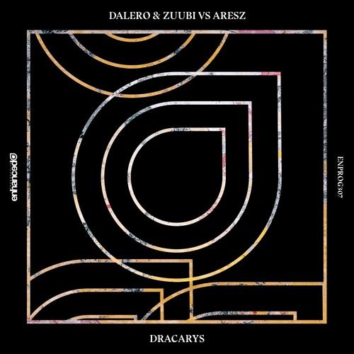 Dalero & Zuubi Vs Aresz - Dracarys [OUT NOW]