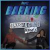 RAMZ 'BARKING' (SMASH & GIDDS REMIX) CLICK BUY FOR FREE DOWNLOAD