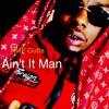 HMF Gutta - Aint It Man